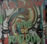 Ride de Riddim - Arrow