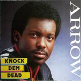Knock Dem Dead - Arrow