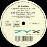 I Don't Want Your Love - Ars Nova
