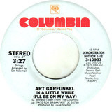 In A Little While (I'll Be On My Way) - Art Garfunkel
