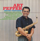 Gettin' Together! - Art Pepper