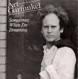 Sometimes When I'm Dreaming - Art Garfunkel