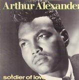 Soldier of Love - Arthur Alexander
