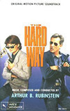 The Hard Way ( Music From The Motion Picture) - Arthur B. Rubinstein