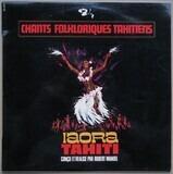 Iaora Tahiti - Chants Folkloriques Tahitiens - Arthur Iriti