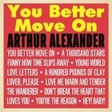 You Better Move On - Arthur Alexander