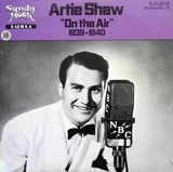 'On the Air' 1939-1940 - Artie Shaw
