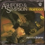 Flashback / Ain't It A Shame - Ashford & Simpson