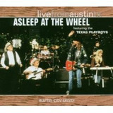 Live from Austin TX - Asleep At The Wheel Featuring The Texas Playboys
