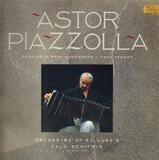 Concierto Para Bandoneón • Tres Tangos - Astor Piazzolla , Orchestra Of St. Luke's , Lalo Schifrin