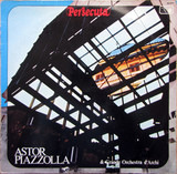 Persecuta - Astor Piazzolla & Grande Orchestra D'Archi