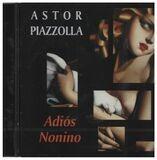Adios Nonino - Astor Piazzolla