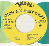 Holiday / Let's Have The Morning After (Instead Of The Night Before) - Astrud Gilberto