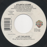 Let The Sun In - Atlantic Starr