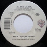 Always / All In The Name Of Love - Atlantic Starr