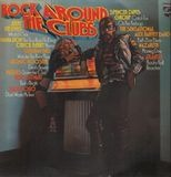 Rock Around The Clubs - Atomic Rooster, Spencer Davis Group, Atlantis a.o.