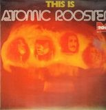 This Is Atomic Rooster - Atomic Rooster