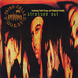 Stressed Out - A Tribe Called Quest