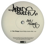 The things / Turned away - Audio Bullys