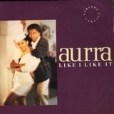 Like I Like It (Remixed Version) - Aurra