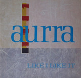 Like I Like It - Aurra