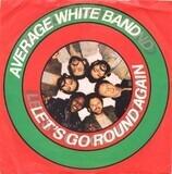 Let's Go Round Again - Average White Band