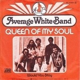 Queen Of My Soul - Average White Band