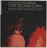 Speed (Can You Feel It?) - Azzido Da Bass