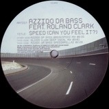 Speed (Can You Feel It?) Part 1 of 3 - Azzido Da Bass