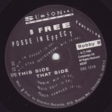 Posse In Effect - B Free Featuring Bobby B