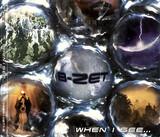 When I See... - B-Zet