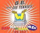 B. B. Feat. Die Tekkies