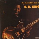 The Incredible Soul Of - b.B.King