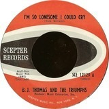 I'm So Lonesome I Could Cry - B.J. Thomas And The Triumphs