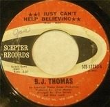 I Just Can't Help Believing / Hooked On A Feeling - B.J. Thomas