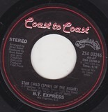 Star Child (Spirit Of The Night) / Just Can't Stop Dancing - B.T. Express
