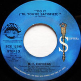 Do It ('Til You're Satisfied) - B.T. Express