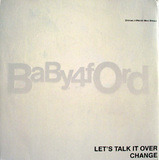 Let's Talk It Over / Change - Baby Ford
