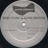 Bubblebath - Baby Ford & Mark Broom