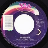 Whip Appeal (Edit) / Whip Appeal (Instrumental) - Babyface