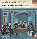 Concerto d-moll für Cembalo BWV 1052 / Concerto D-dur für Violine op. VII Nr.2 - Bach / Jean-Marie Leclair