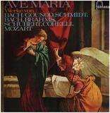 Ave Maria - Bach, Gounod, Schmidt a.o.