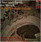 Chöre und Choräle des Barcok - Bach, Telemann, Vivaldi / Kurt Redel, Lorin Maazel, Vittorio Negri