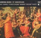 Harmonia Mundi 30. anniversaire - Bach, Handel, Marenzio, Purcell