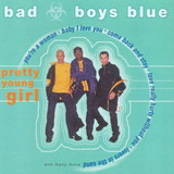 Pretty Young Girl - Bad Boys Blue