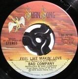 Feel Like Makin' Love / Wild Fire Woman - Bad Company