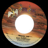 Movin' On / Easy On My Soul - Bad Company