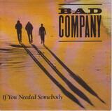 If You Needed Somebody - Bad Company