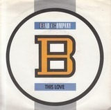 This Love - Bad Company