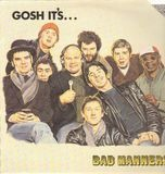Gosh It's... - Bad Manners